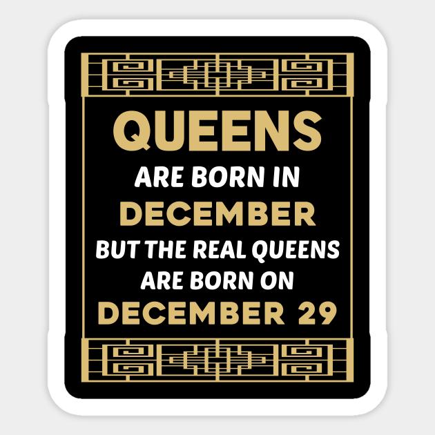 Birthday Queen Vintage December 29 29th December 29 Sticker Teepublic