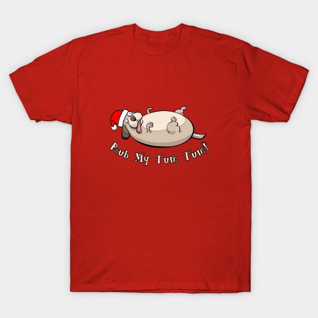 e07f9c5876847f Rub My Tum Tum - Christmas - T-Shirt | TeePublic