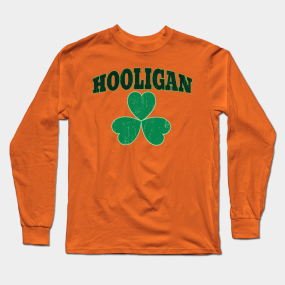 97b3b3851 Green Shamrock Irish Hooligan Clover St Patricks Day Shirt Long Sleeve T- Shirt