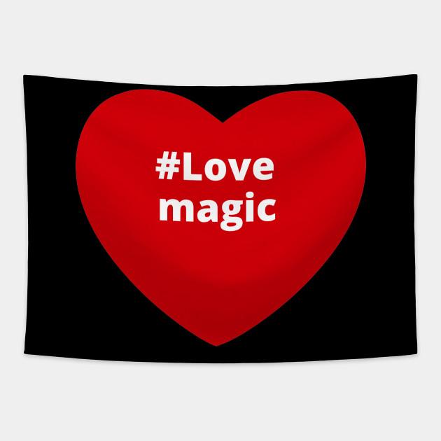 Love Magic - Hashtag Heart