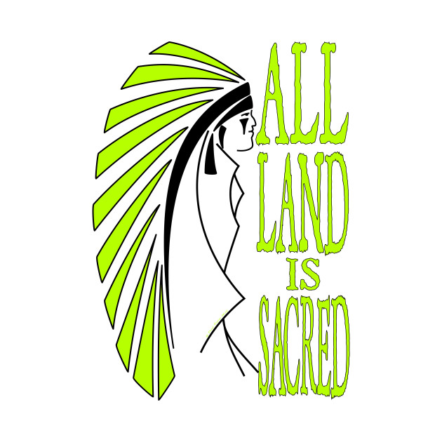 All Land is Sacred v2