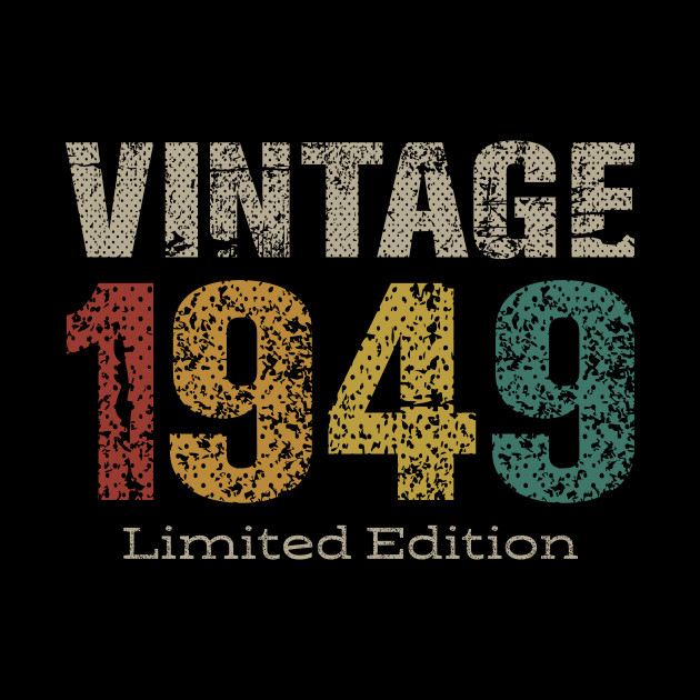 Vintage 1949 Limited Edition 70th Birthday Gifts 70 Year Old 70