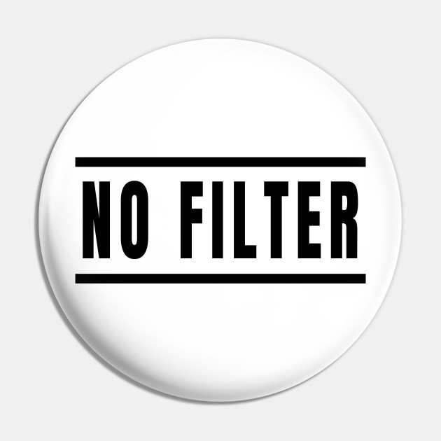No Filter - Straight Talkers Uncensored
