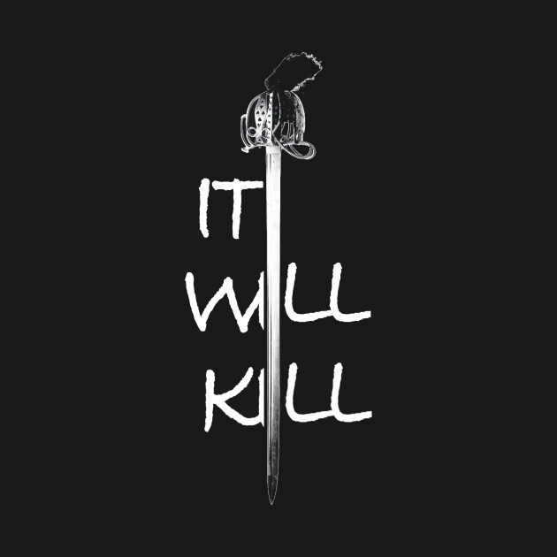 it will kill it will kill t shirt teepublic