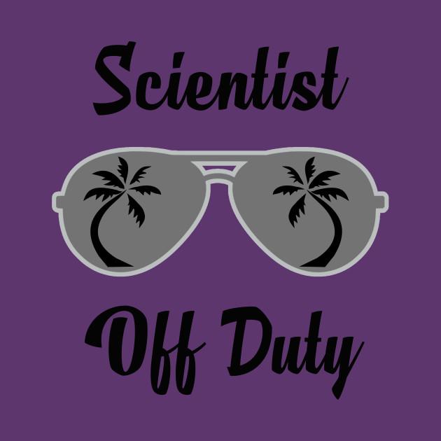 Off Duty Scientist Funny Summer Vacation