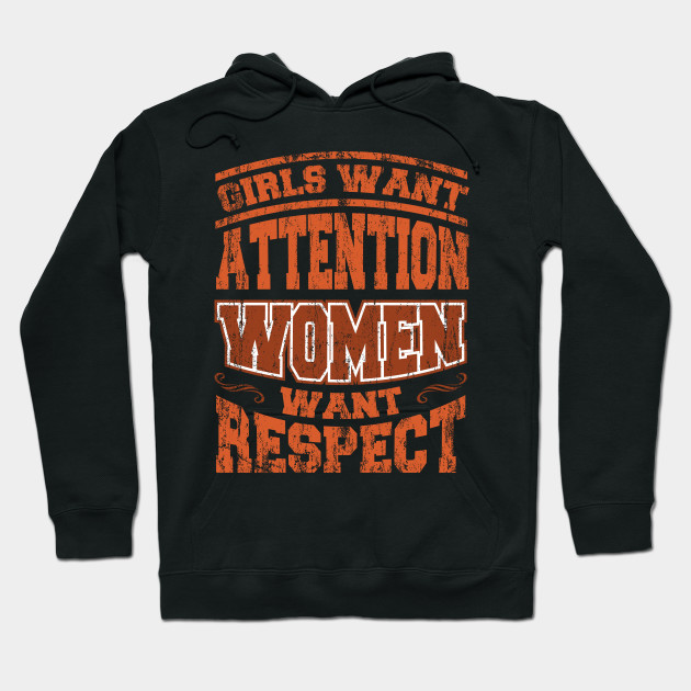 Mother's Day Gift Girls Want Attention Women Want Hoodie