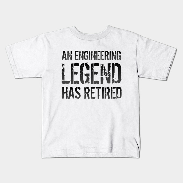 c4a7f478 Retired Engineer Retirement Gift For Men Women - Engineer - Kids T ...