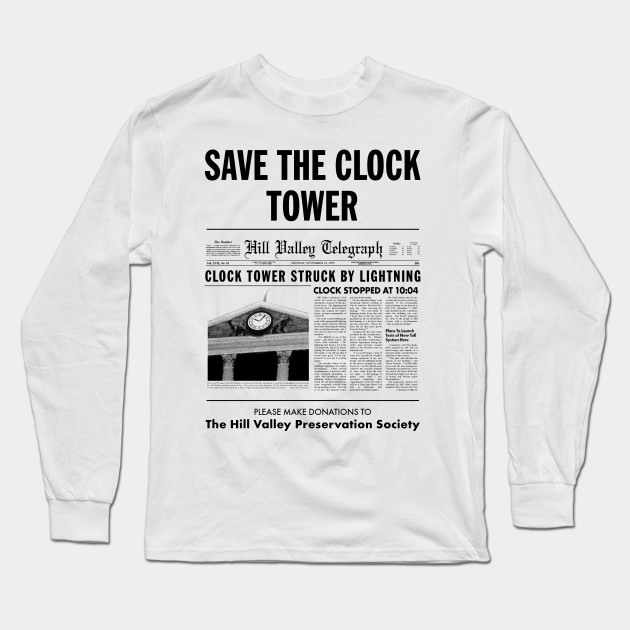 60ca2272 Save The Clock Tower - Back To The Future - Long Sleeve T-Shirt ...