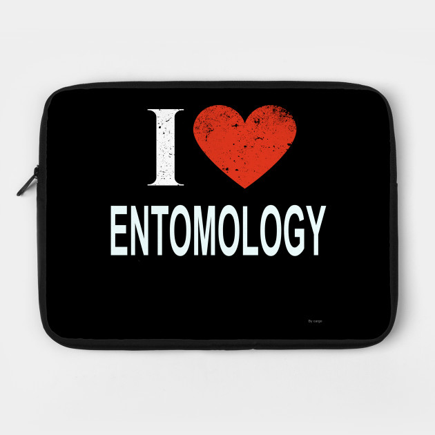 I Love Entomology - Gift for Entomologist in the field of Entomology