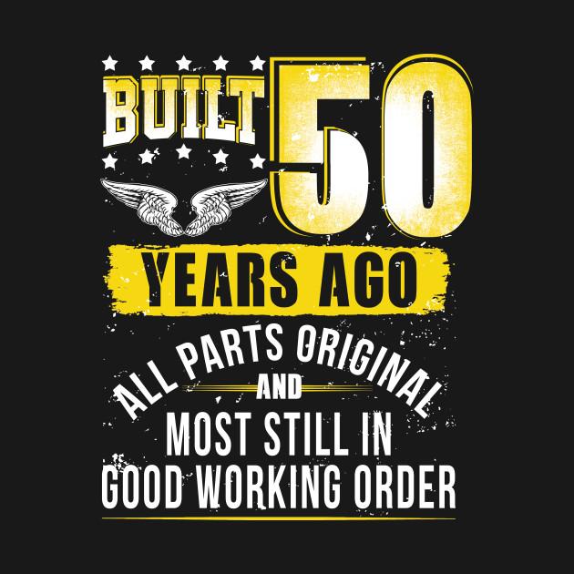 Funny 50th Birthday Shirt B Day Gift Saying Age 50 Year