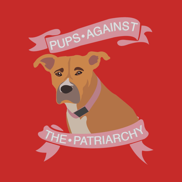 pups against patriarchy