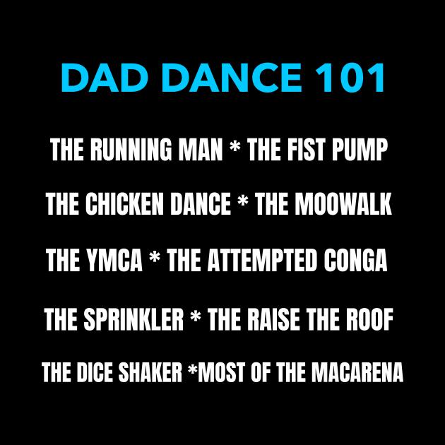 DAD DANCE 101