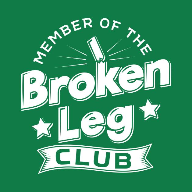 Member Of The Broken Leg Club