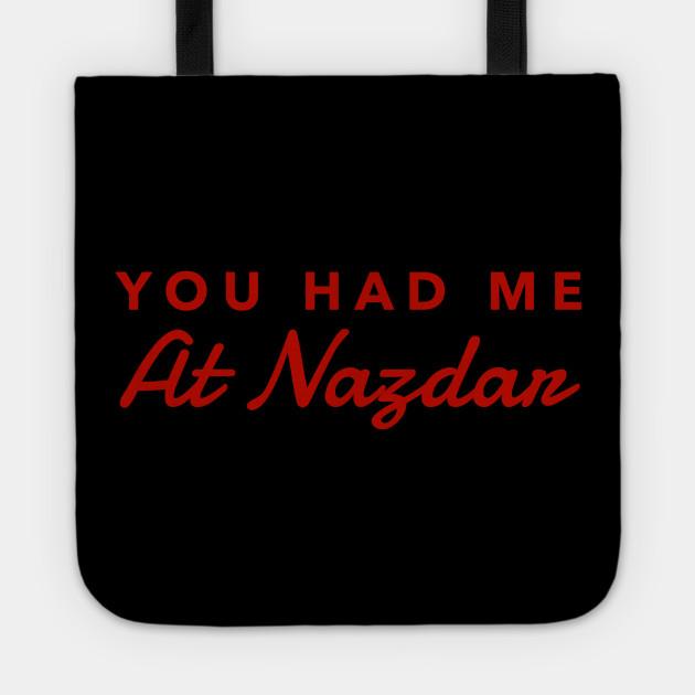 You had me at Nazdar