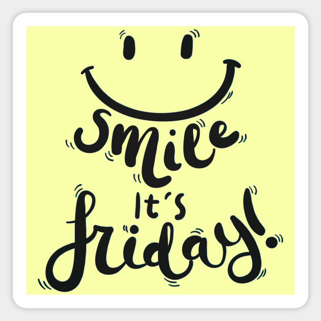 Its Friday: Smile It's Friday! Black Text Design With Happy Smiley