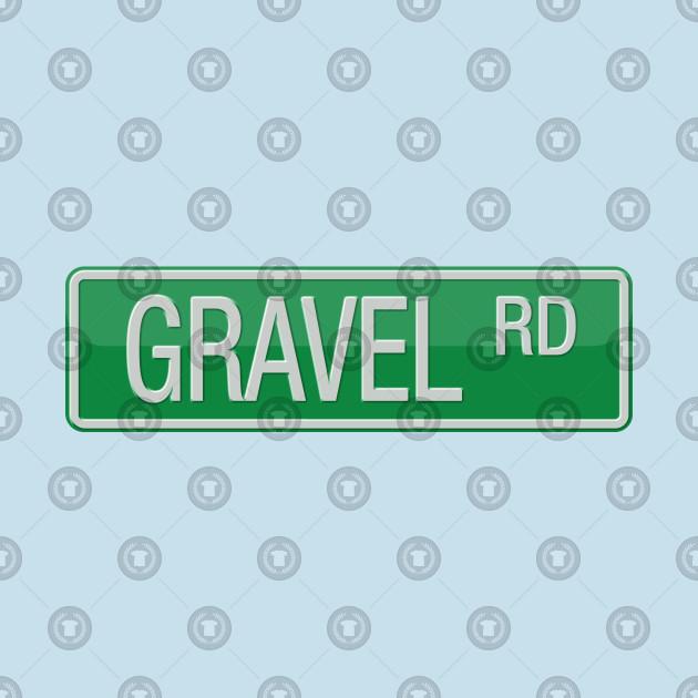 Gravel Road Street Sign