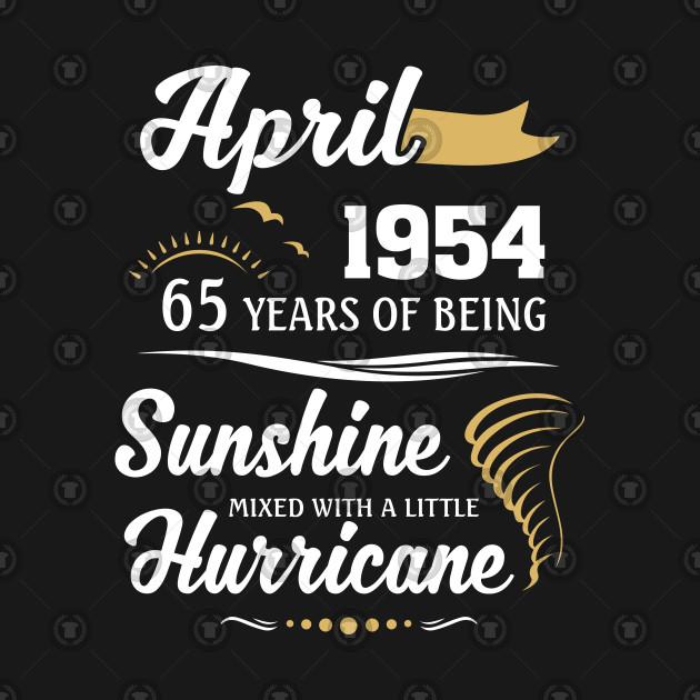 April 1954 Sunshine Mixed With A Little Hurricane T Shirt