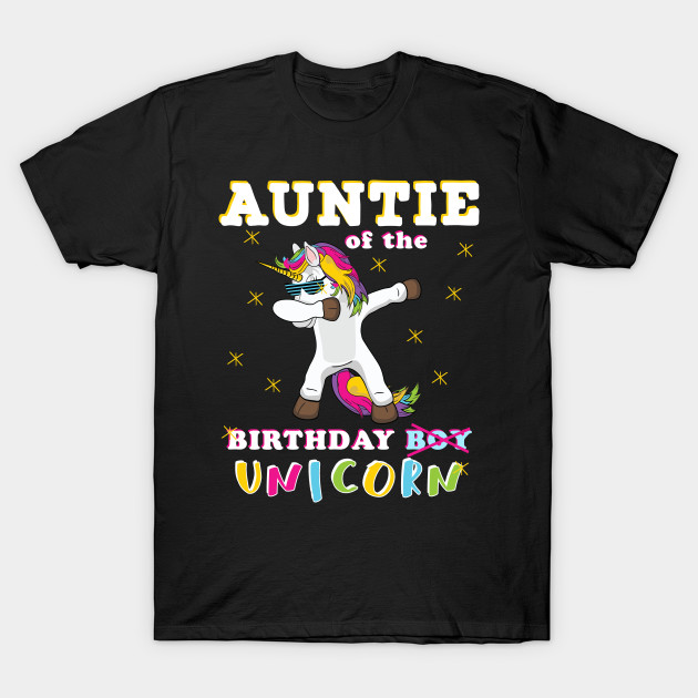 Dabbing Unicorn Matching Birthday Gift For Whole Family Auntie Of