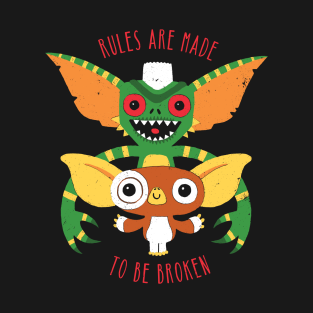 Rules Are Made To Be Broken t-shirts