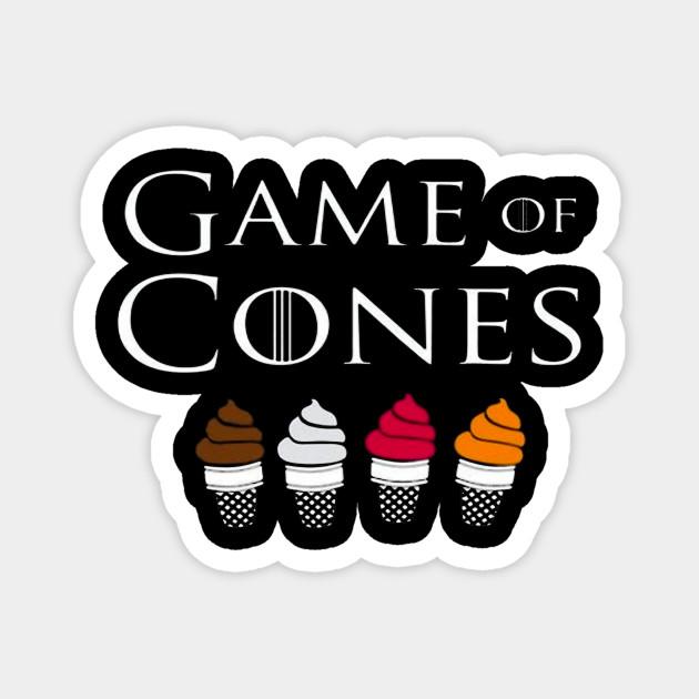 Cones Game Of Cones Magnet Teepublic Au