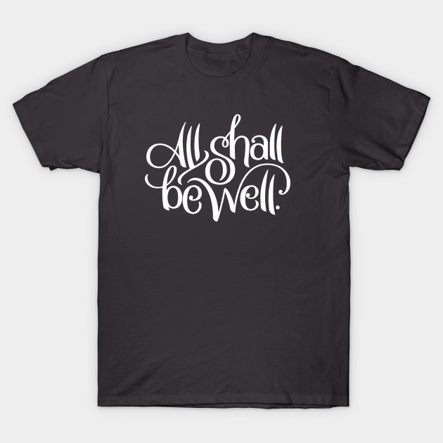 All Shall Be Well (Dark)