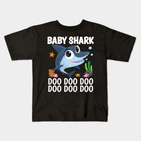 Baby Shark Doo Doo Doo Funny Tee for kids kids-t-shirt
