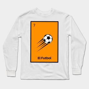 841e6c79173 El Futbol Mexican Loteria Bingo Card Shirt Long Sleeve T-Shirt