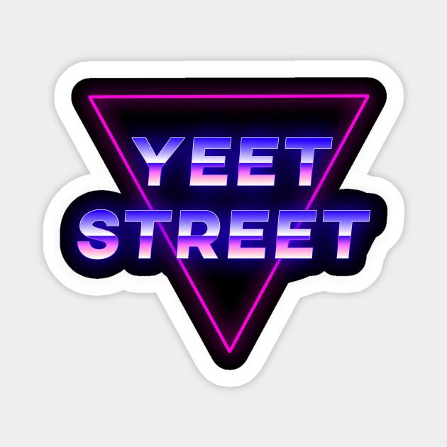 Yeet Street 1980 S Neon Vaporwave Aesthetic