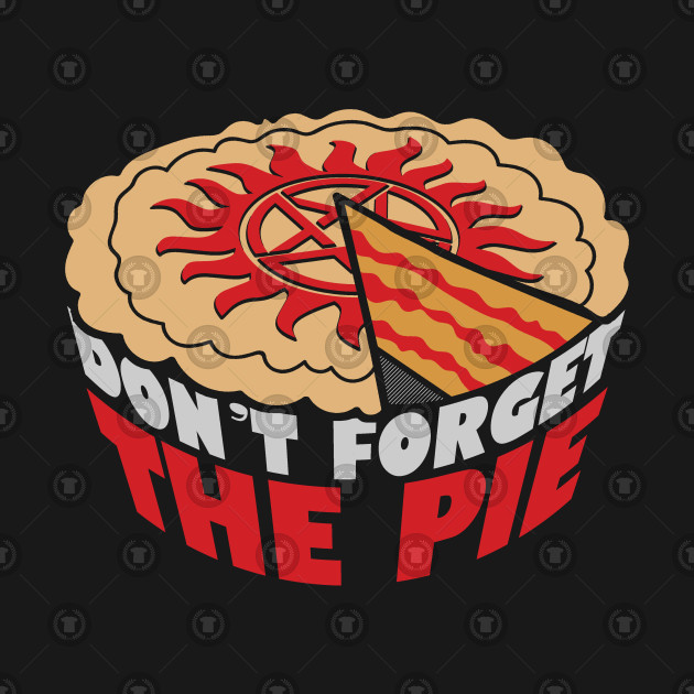 Don't Forget The Pie