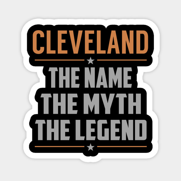 CLEVELAND The Name The Myth The Legend