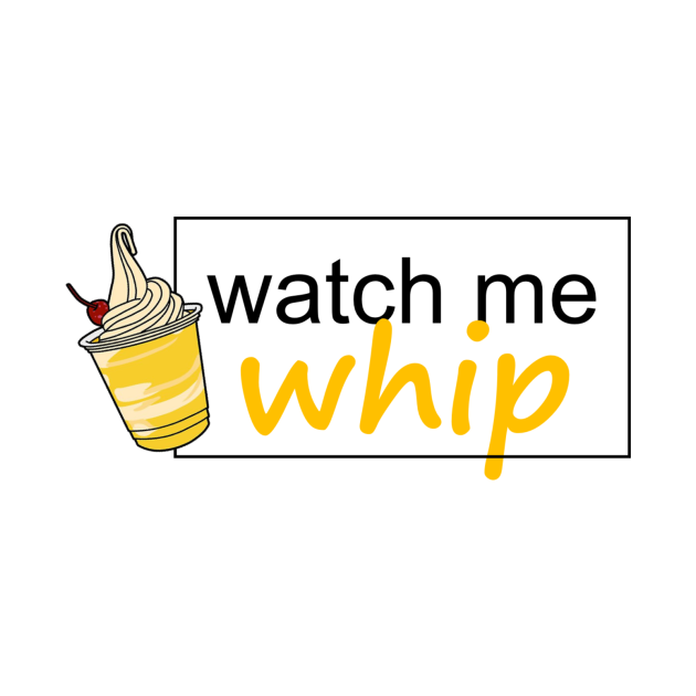 Watch Me Dole Whip