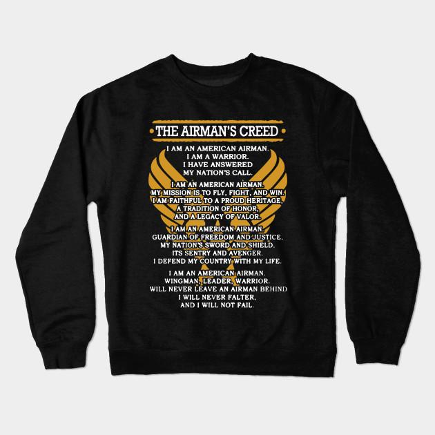 Airmans creed shirt airmans creed crewneck sweatshirt teepublic 1004899 1 altavistaventures Images