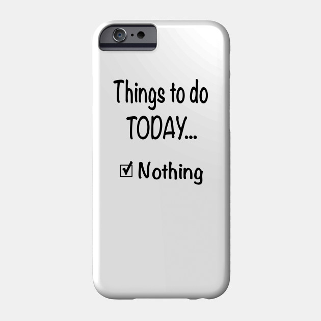 things to do today nothing sarcastic saying funny checklist