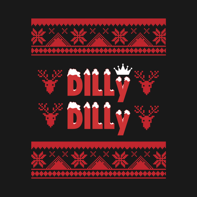 Dilly Dilly Funny Christmas Ugly Sweater