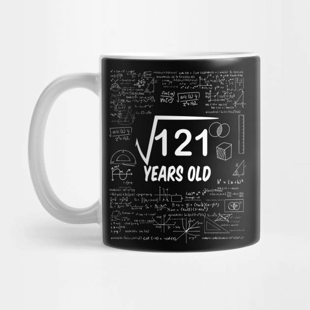 Square Root of 121:11th Birthday 11 Years Old Math Lover Gift Mug