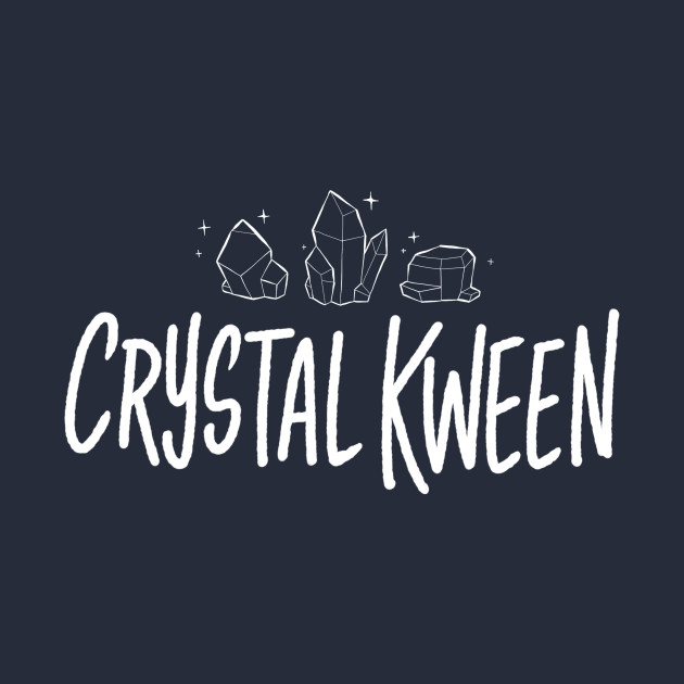 Crystal Kween 2