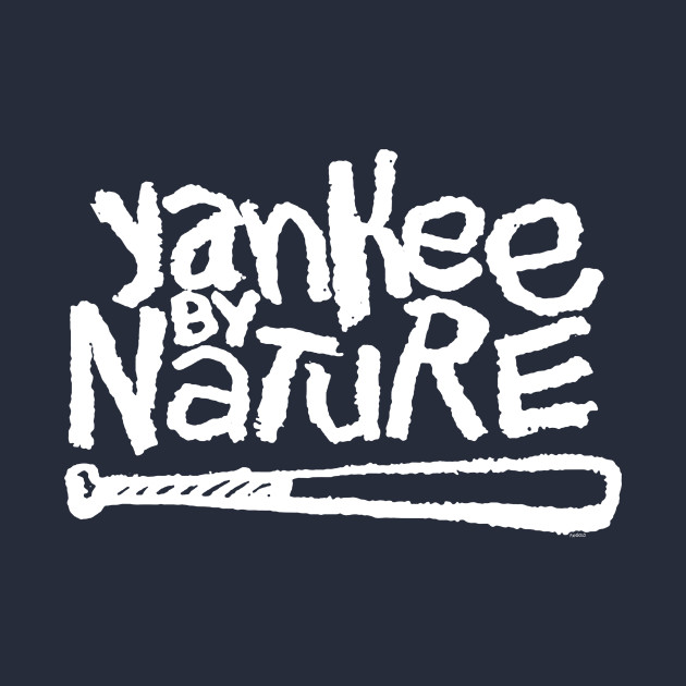 YANKEE by NATURE! 2