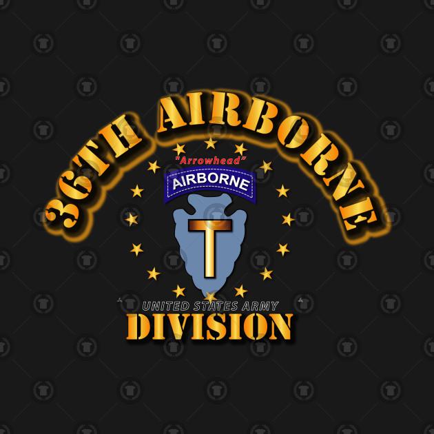 36th Airborne Division -  Arrowhead
