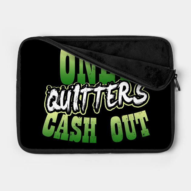 Lucky Gambling Shirt   Only Quitters Cash Out Gift