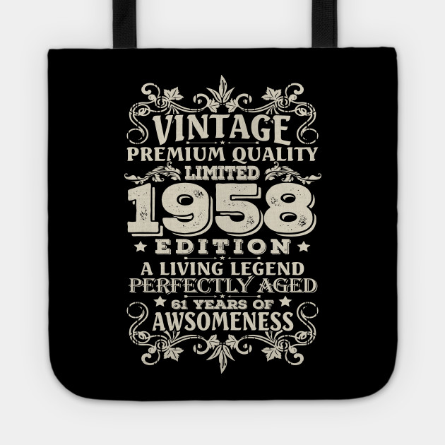 Vintage Made In 1958 61 Years Old Shirt 61st Birthday Gift Tote