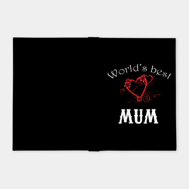 World's Best Mums T Shirt