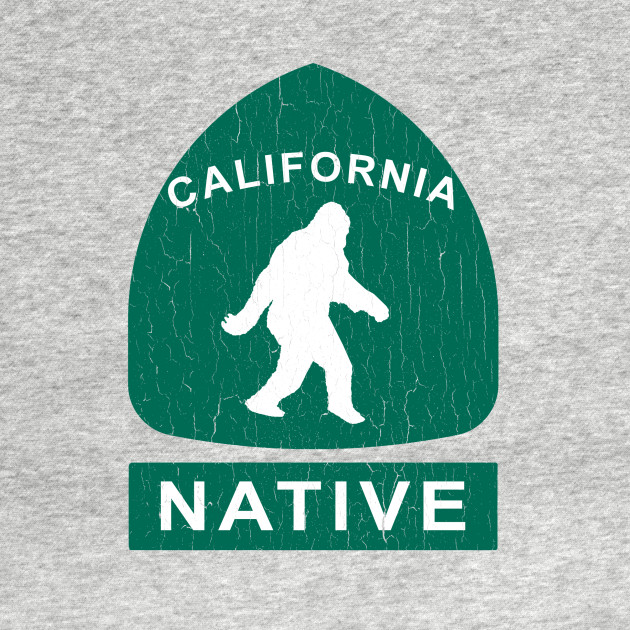 California Native Bigfoot Sign (vintage look)