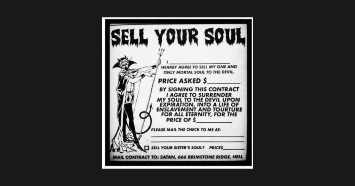 Sell your Soul by dyslexicjay