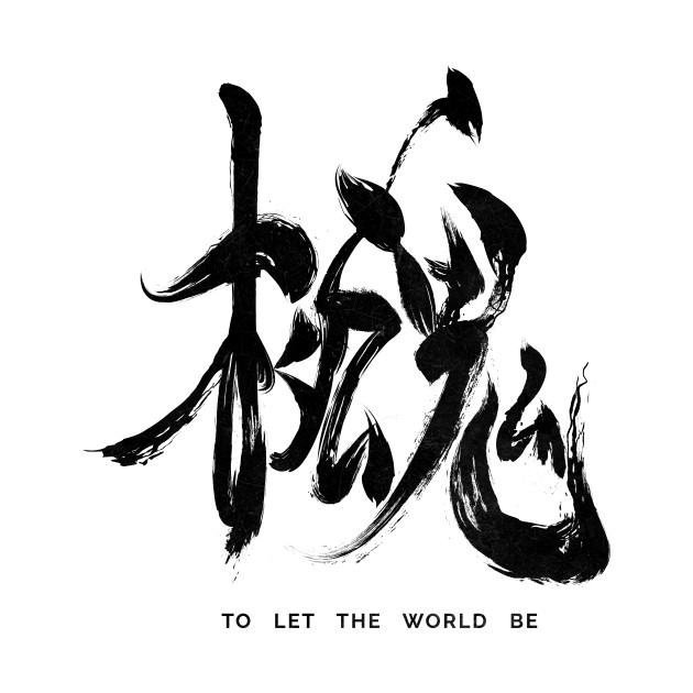 To Let The World Be - Black Edition