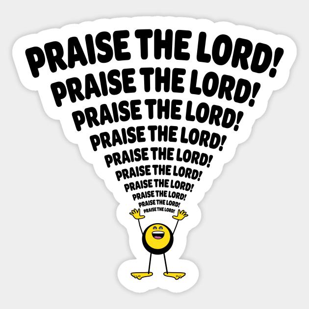 Praise The Lord Emoji Christian Clothing Sticker Teepublic