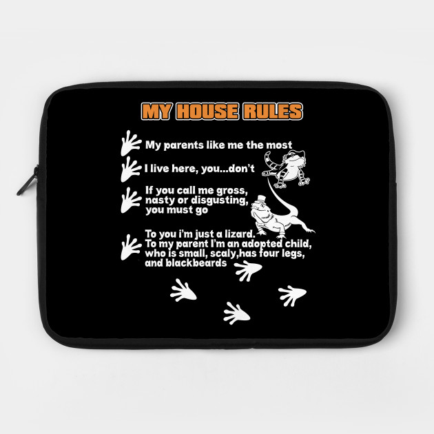 My house rules funny bearded dragon design by tendou1992