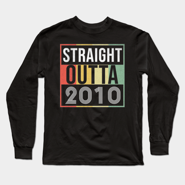 Straight Outta 2010 - Born In 2010