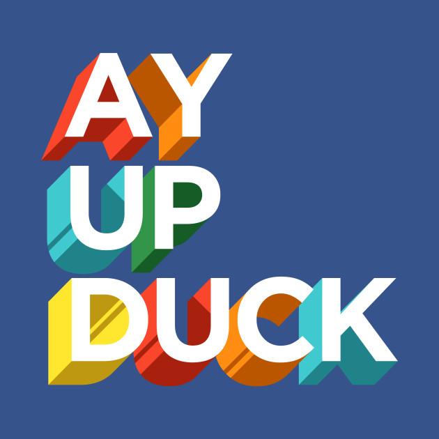 Ay Up Duck Contrado