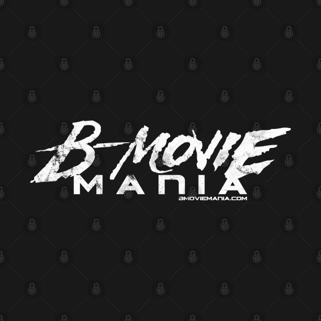 B-Movie Mania WHT Logo