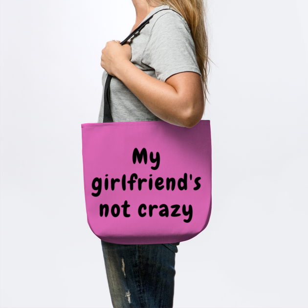 My Girlfriend's Not Crazy - Little White Lie